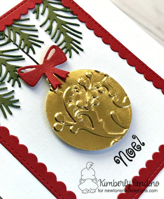 pines & holly card by Kimberly Rendino | Beautiful Baubles | Newton's Nook Designs | embossing | holiday | Christmas | noel | handmade card | ornament | kimpletekreativity.blogspot.com