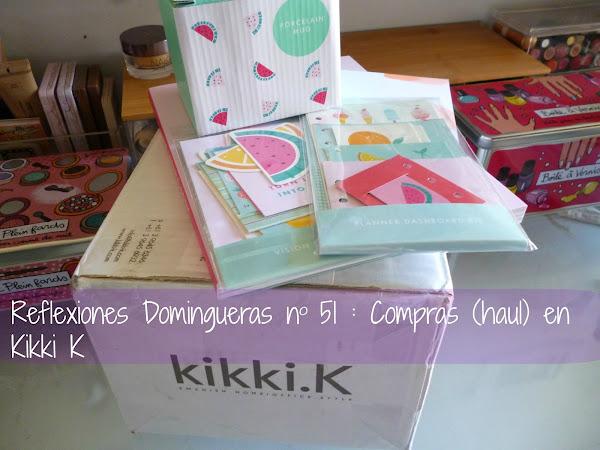 Reflexiones Domingueras 51: Compras (haul) en Kikki K y otras reflexiones