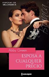 Abby Green - Esposa A Cualquier Precio