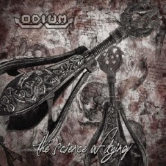 Odium - The Science of Dying