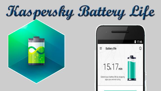 كاسبرسكي تطلق تطبيق Kaspersky Battery Life لحفظ البطارية!