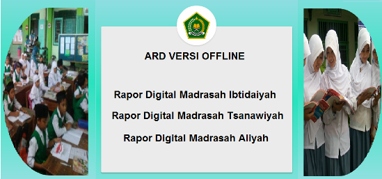 Pendidikan Islam meluncurkan Aplikasi Rapor Digital TERLENGKAP APLIKASI RAPOR DIGITAL (ARD) MI MTS MA VERSI  ARD OFFLINE (APLIKASI RAPOR MADRASAH TAHUN 2019/2020)