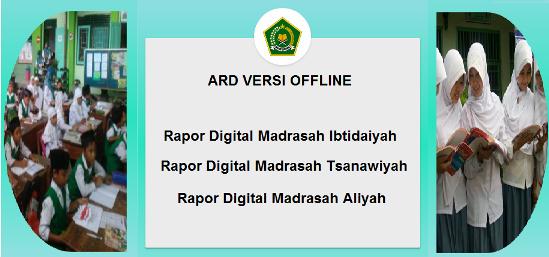 Pendidikan Islam meluncurkan Aplikasi Rapor Digital Nih APLIKASI RAPOR DIGITAL (ARD) MI MTS MA VERSI  ARD OFFLINE (APLIKASI RAPOR MADRASAH TAHUN 2019/2020)