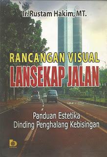 Rancangan Visual Lansekap Jalan