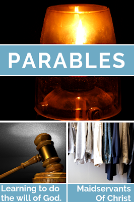 Parables: Learning to do the will of God