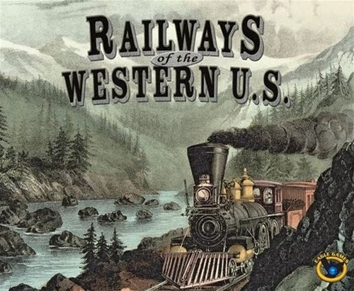Drake's Flames: Expansion Review - Railways of the Western US