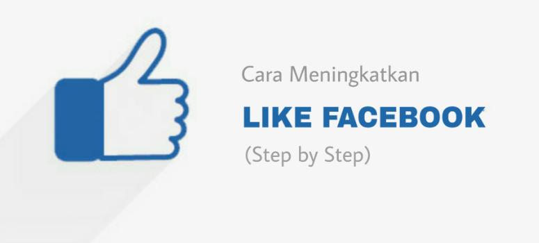 meningkatkan Jumlah Like Facebook