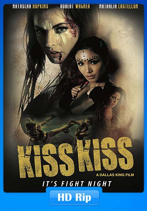 Kiss Kiss 2019 720p HDRip Hindi Tamil Telugu Eng | 480p 300MB | 100MB HEVC