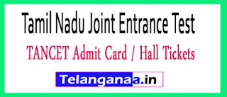 TANCET Admit Card / Hall Tickets 2017 Download