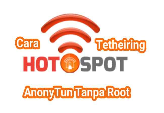 Cara Tethering Hotspot Wifi Anonytun Pro Ke PC (Laptop,Komputer) Tanpa Root Terbaru