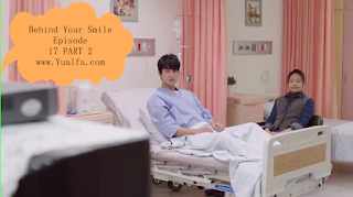 SINOPSIS Behind Your Smile Episode 17 PART 2
