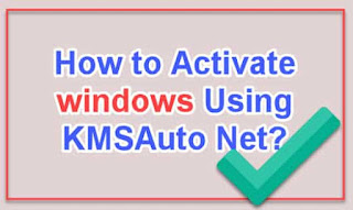 How to activate windows using KMSAuto Net