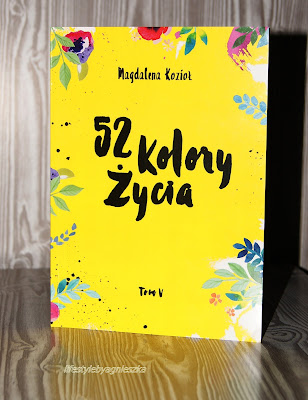 """Magdalena Kozioł - """"52 kolory życia"""" część 5"""