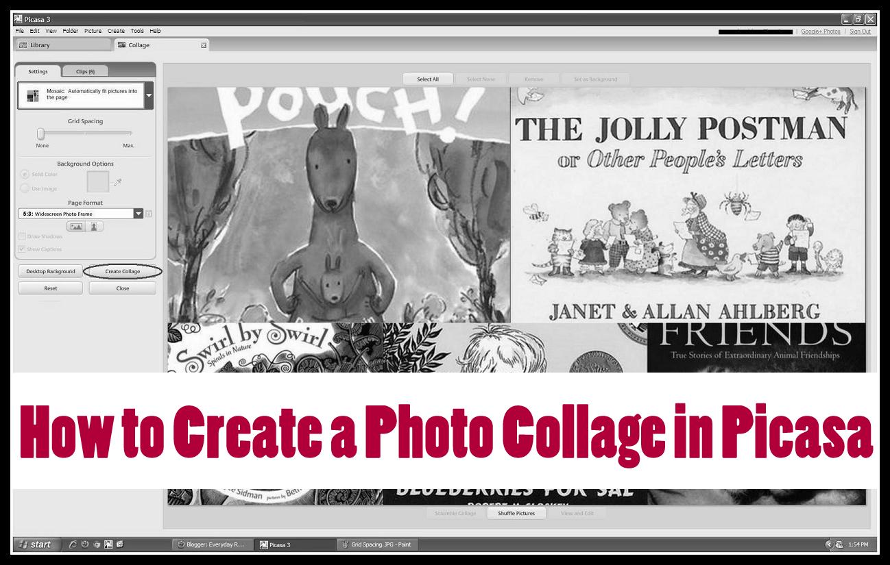Creating picture collages: a brief tutorial everyday reading.