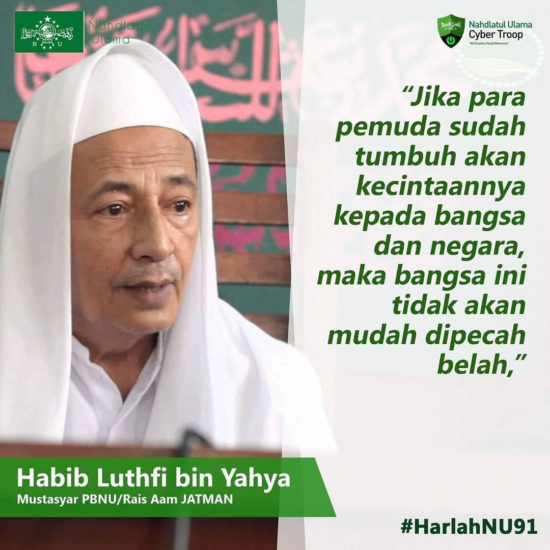 Kata Mutiara Dari Habib Luthfi Bin Yahya Harlah Nahdlatul Ulama