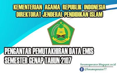 Pengantar Pemutakhiran Data EMIS Semester Genap Tahun 2017