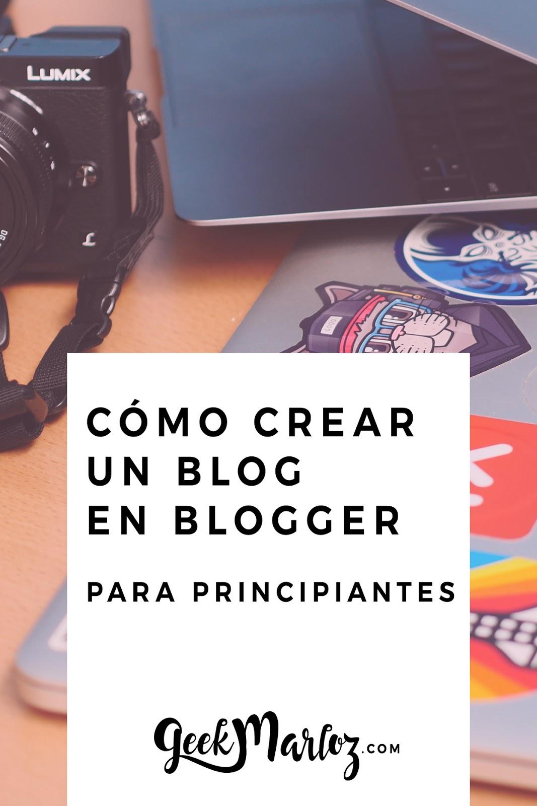 Cómo crear un blog en Blogger (principiantes)