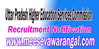 UPHESC (Uttar Pradesh Higher Education Services Commission) Recruitment Notification 2016