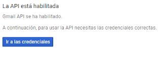 Ir a añadir credenciales al API de Gmail