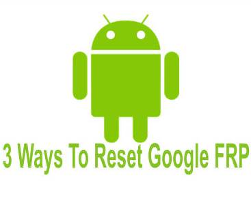 How To Bypass/Remove Factory Reset Protection (FRP) on