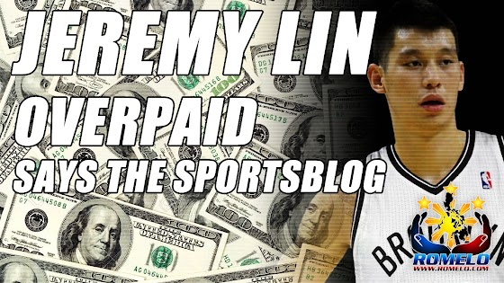 Jeremy Lin Overpaid ★ Says The SportsBlog, WHAT?