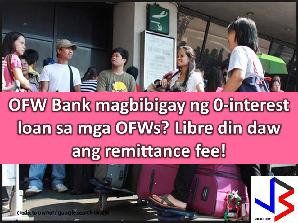 If you are an Overseas Filipino Workers (OFW), you and your families will mainly benefit the OFW Bank that is expected to be operational this year.  Department of Labor and Employment (DOLE) Secretary Silvestre Bello III said, that the main goal of OFW Bank is to cater migrant workers remittances and their banking needs.  This is based on directives of President Rodrigo Duterte on his promise OFW to make their concern and life easier while working abroad.