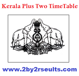 Kerala Plus Two Timetable 2018 | Plus Two Annual Exam Timetable - DHSE