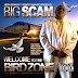 Big Scam - Welcome To The Bird Zone (2013)