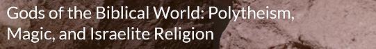 Gods of the Biblical World