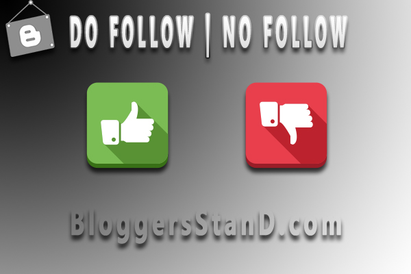 How To add attribute in Blog Do Follow + No Follow In Blogger
