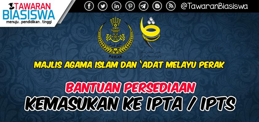 Bantuan Persediaan Masuk IPT Majlis Agama Islam dan 'Adat Melayu Perak
