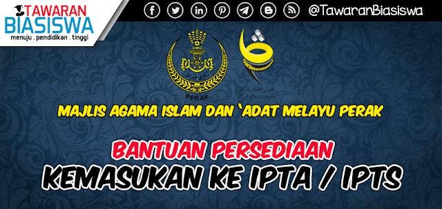 Bantuan Persediaan Masuk IPT Majlis Agama Islam dan 'Adat Melayu Perak 2020