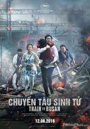 Phim Chuyến Tàu Sinh Tử - Train To Busan (Busanhaeng) (2016)