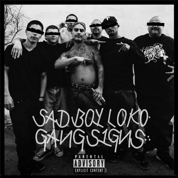 Sadboy Loko - Gang Signs - Single Cover