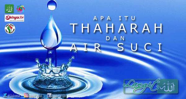 Apa Itu Thaharah Dan Air Suci (langitallah.com)