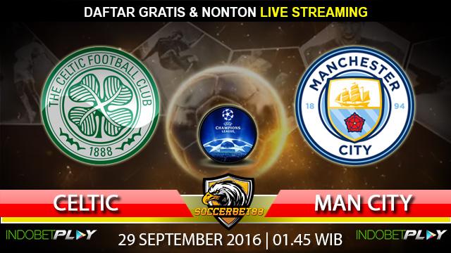 Prediksi Celtic vs Manchester City 29 September 2016 (Liga Champions)