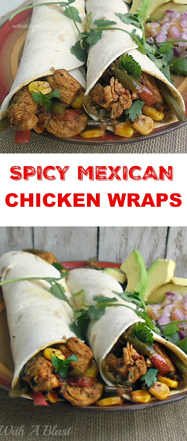 Spicy Chicken and Mexican Vegetables wraps which is perfect to serve during the cooler days as lunch or dinner (quick and easy too!)