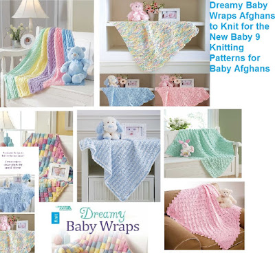 How to Knit a Dreamy Afghan for Baby Knitting Patterns