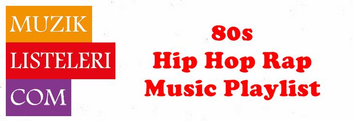 80s Hip Hop Rap Music Playlist | muzik-listeleri com