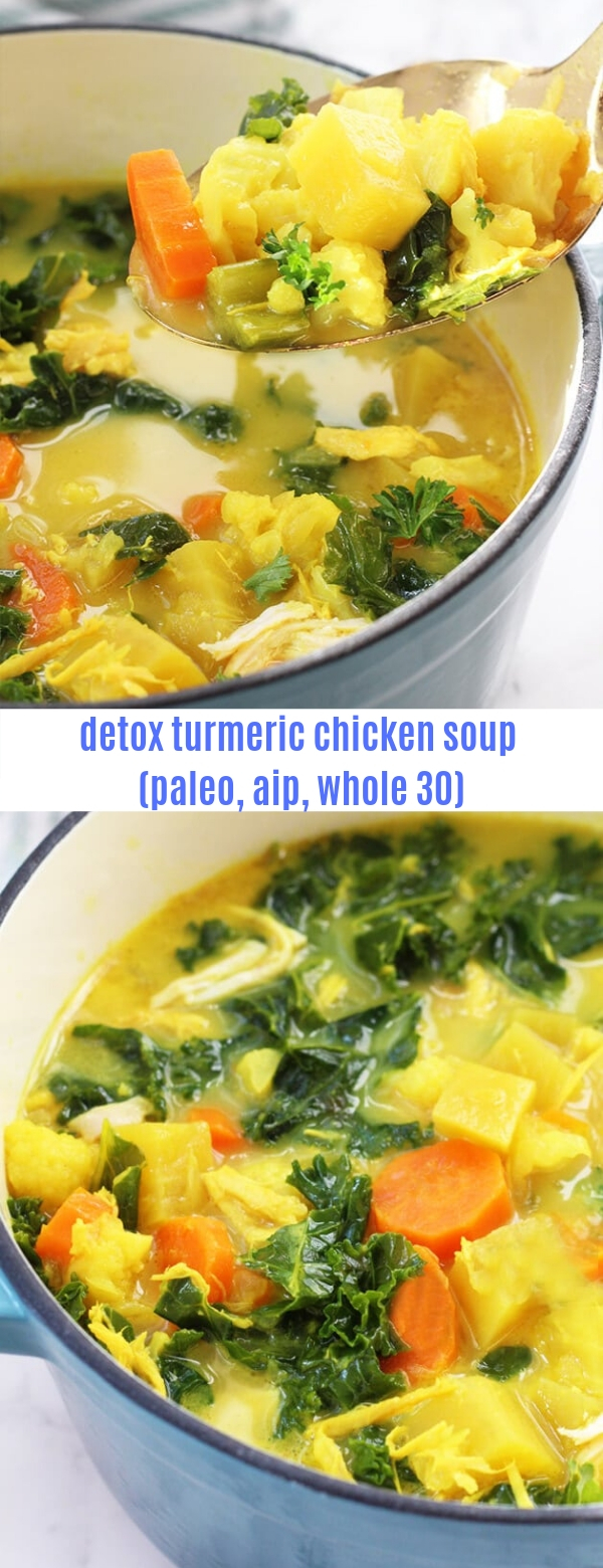 detox turmeric chicken soup (paleo, aip, whole 30)