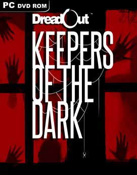 DreadOut: Keepers of The Dark PC Full ISO