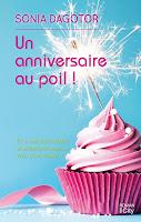 http://leslecturesdeladiablotine.blogspot.fr/2017/09/un-anniversaire-au-poil-de-sonia-dagotor.html