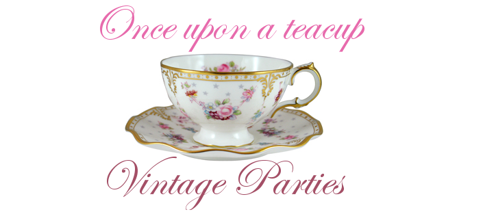 Once Upon A Teacup | Stunning Vintage Tea Parties