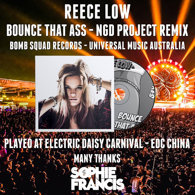 Reece Low NGD Project Bounce That Ass Sophie Francis at Electric Daisy Carnival EDC China