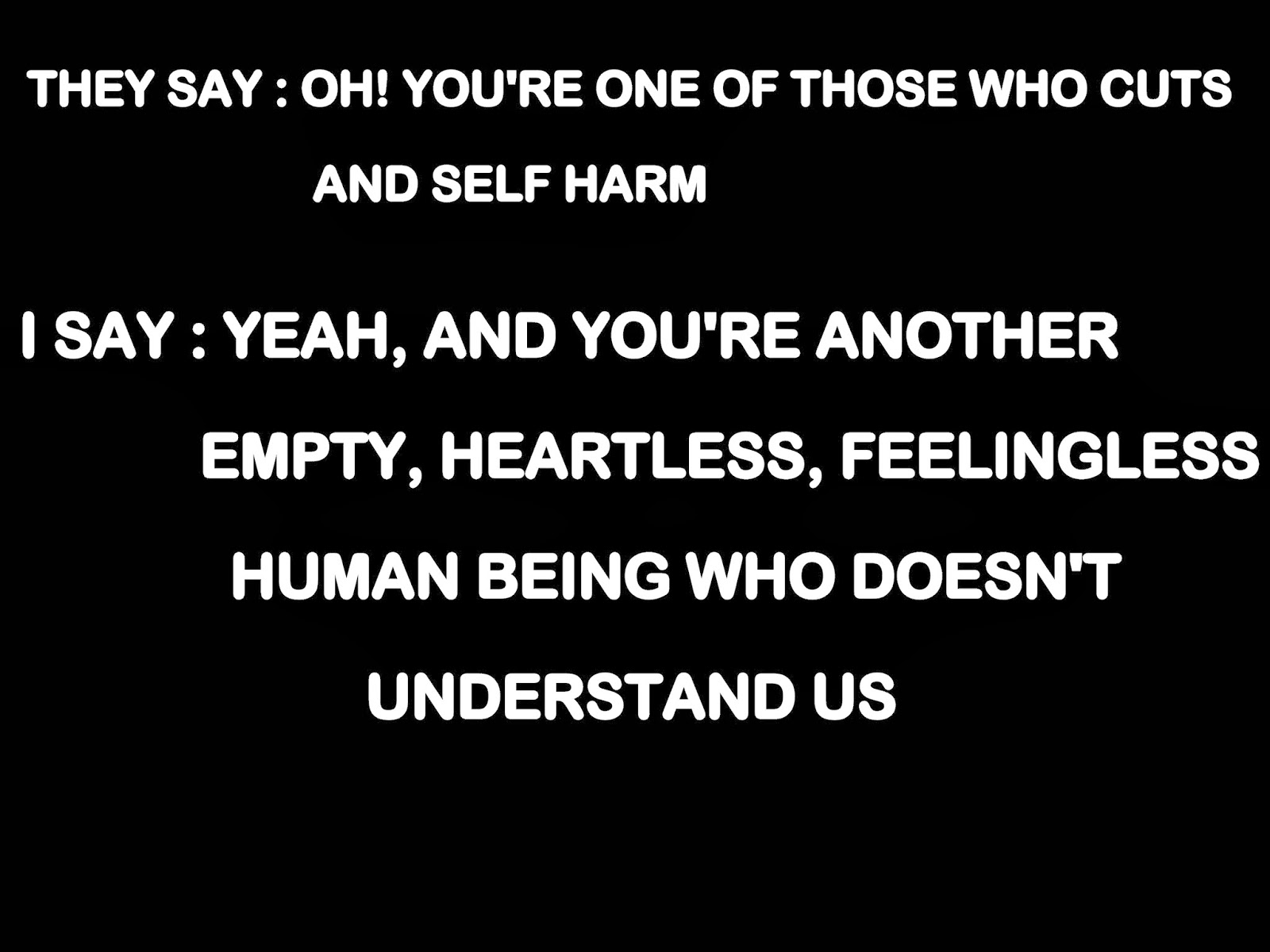 Inspirational Quotes About Self Harm. QuotesGram