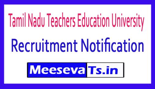 Tamil Nadu Teachers Education University TNTEU Recruitment