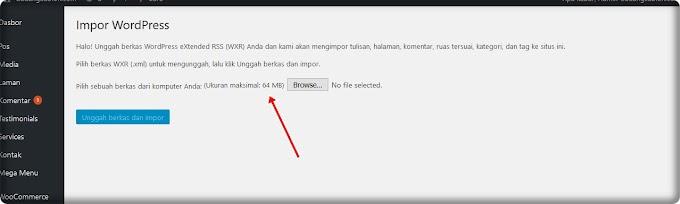 Cara Merubah maximal / Limit Upload File di CMS WordPress