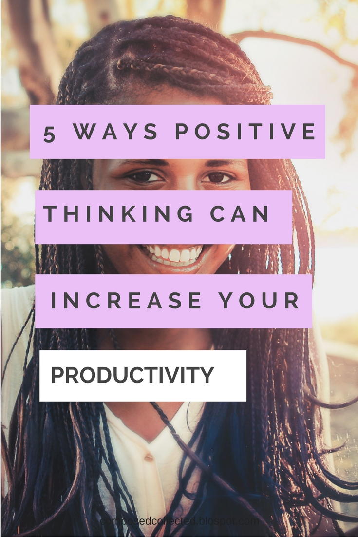How to be more productive with positive thinking