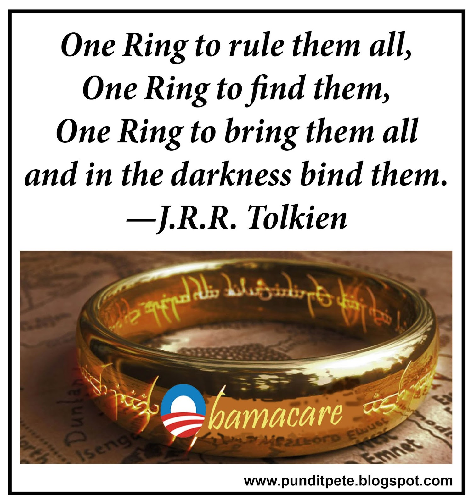 One Right To Rule Them All One Ring To Find Them One: Pundit Pete: Quotes