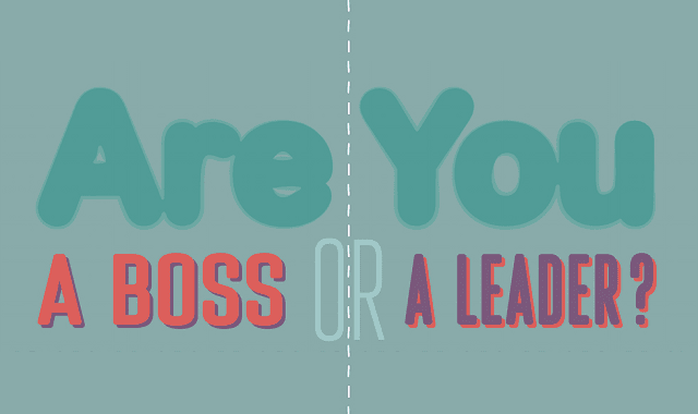 Are You a Boss or a Leader
